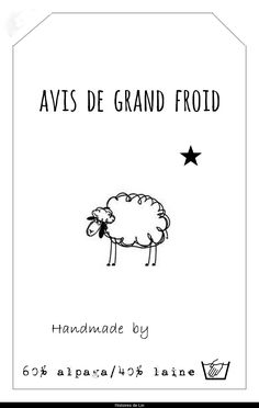 Avis de grand froid - Histoires de Lin Printable Labels, Printable Cards, Free Printables, French Country Crafts, Sleep Sense, Label Image, Stencil Printing, Knitting Humor, Stress Less