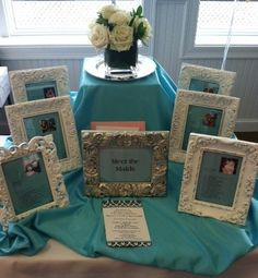 """Meet the Maids"" table at a Bridal Shower or Wedding ... such a cute idea!"