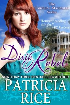 Free Book - Dixie Rebel ($2.99 Kindle), the first novel in The Carolina Magnolia series by Patricia Rice, is free from Barnes & Noble, courtesy of publisher ePublishing Works!. This was previously titled Impossible Dreams, when it was published in paper by Ivy Books.