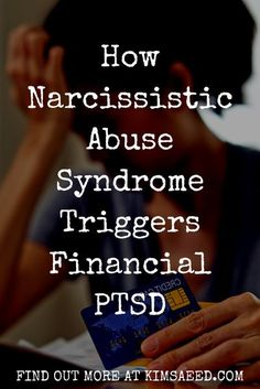 How Narcissistic Abuse Syndrome Triggers Financial PTSD