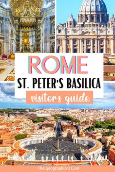 Visitor's Guide To St. Peter's Basilica in Vatican City