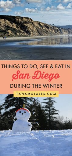Things to do in San Diego during the winter season | California | San Diego Snow | San Diego Museums | San Diego Hiking | San Diego Outdoors | San Diego Beaches | San Diego Cafes and Coffee | San Diego Hot Chocolate | San Diego Ice Skating | San Diego Food | San Diego Wine Tasting | San Diego Food | San Diego Cooking Classes | San Diego Farmers Market | San Diego Tamales | Winter La Jolla | Winter Pacific City | Winter Ocean Beach | Southern California Winter Road Trip | San Diego…