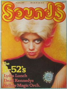 New Wave Artists, Music Artists, Kate Pierson, Cindy Wilson, Saved Tattoo, B 52s, Dead Kennedys, Disco Funk, Blue Oyster Cult