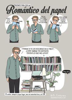 ¿Te gusta leer? Pues te damos de la mano de Moderna de Pueblo 4 razones para ser un romántico del papel y dejar a un lado los e-books.