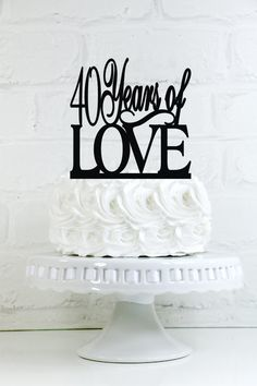 40 Years of Love 40th Anniversary or Birthday Cake Topper or