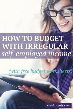 The worst part about being your own boss is having to deal with irregular income. Here's how to balance a budget when you're self-employed (and includes free #budget templates and worksheets). #selfemployed #freelancing