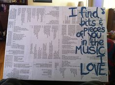 Canvas I made with printed song lyrics ModPodged to it and words painted over.