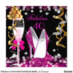 Fabulous 40 Hot Pink Gold Black Bubbles Party
