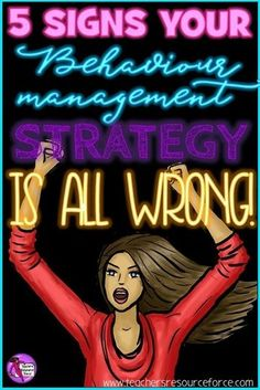 5 signs your behaviour management strategy is all wrong and what you can do instead! www.teachersresou...
