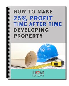 #InvestmentProperty - How To Make 25% Profit Time After Time Developing #RealEstate.  Excellent report detailing the steps required to develop property and the pit falls to watch out for... and it's free. Rock ON!