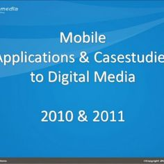 1 MobileApplications & Casestudies to Digital Media 2010 & 2011   Index 2 Branded SMS Blast Text to Win or Luck draw Data Collection Customer. http://slidehot.com/resources/mobile-case-phuc-0506.63107/