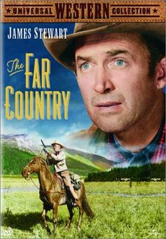 The Far Country (1954) - A self-minded adventurer locks horns with a crooked lawman while driving cattle to Dawson.