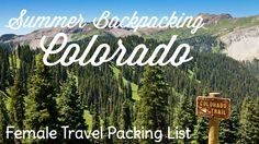"Ultimate Female Packing List for Summer Backpacking in Colorado"" Colorado is a tricky state to pack for, mostly due to the unpredictability of our weather. One day it is snowing, and the next it is 70 degrees and sunny. Thru Hiking, Camping And Hiking, Tent Camping, Colorado Backpacking, Backpacking Food, Winter Camping, Hiking Tips, Camping Gear, Camping Foods"