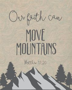 Typography print with wind pattern bible verse, Our faith can move mountains