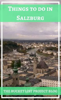 Things to do in Salzburg - The Bucket List Project