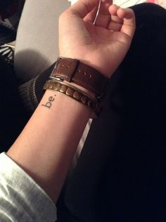 """""""be."""" tattoo 