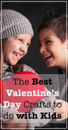 The Best Valentine's Day Crafts to do with Kids   www.healyourselfDIY.com