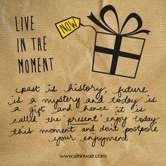 live the now