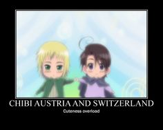 Hetalia_Motivational Poster_Chibis Austria & Switzerland I wonder what changed them to be, how they are tight now...