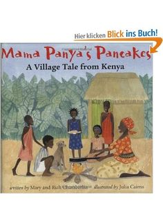 Mama Panya's Pancakes: A Village Tale from Kenya: Amazon.de: Mary Chamberlin, Rich Chamberlin, Julia Cairns: Englische Bücher