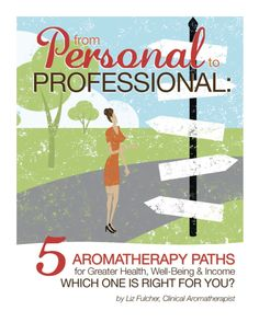 My free report can help you decide what type of aromatherapist is a good fit for you.  http://aromaticwisdominstitute.com/