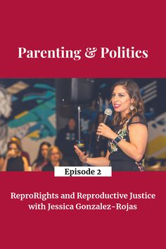 ReproRights and Reproductive Justice with Jessica Gonzalez-Rojas, Executive Director of the National Latina Institute for Reproductive Health (NLIRH): Access to birth control in the USA Roe v. Wade: is it in jeopardy? NLIRH's work