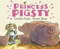 Princess Pigsty by Cornelia Funke,http://www.amazon.com/dp/1905294328/ref=cm_sw_r_pi_dp_c.eGtb066Y9ZCQ0C