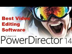Best Video Editing Software - CyberLink PowerDirector 14 Overview + Tuto...