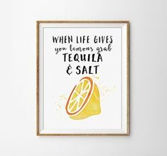 When Life gives you Lemons, grad Tequila And Salt Print - Funny Poster, Kitchen Decor, Bar Decor, Bar Cart, Lemon, Silly