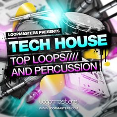Tech House - Top Loops And Percussion from Loopmasters