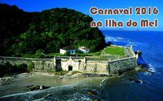 Pacotes de carnaval 2016 na Ilha do Mel em promoção #carnaval #ilhadomel #pacotes #viagem #promoção