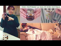 Come Profumare la Casa in modo Naturale - Natural Home Deodorizers and Air Fresheners - YouTube