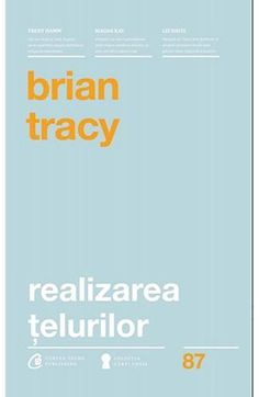 Realizarea țelurilor Stephen Covey, Brian Tracy, Theodore Roosevelt, Dale Carnegie, Good Books, Amazing Books, Thing 1, Weather, Reading