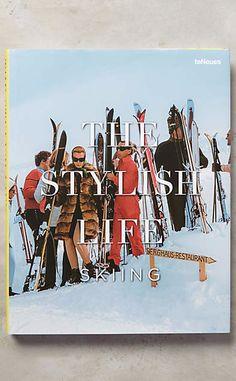 The Stylish Life: Skiing #anthrofave