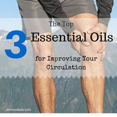 Are you feeling tired and lethargic? Do you feel numbness in the toes and fingers? If so, there is a high probability that you are suffering from poor circulation. The good news is that there are several essential oils that help your circulation by naturally stimulating blood flow.