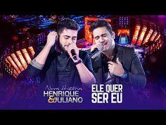 Henrique e Juliano - Ele Quer Ser Eu - DVD Novas Histórias - Ao vivo em Recife - YouTube
