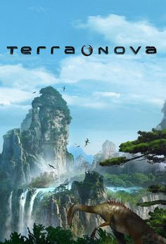 Terra Nova by Stephen Spielberg (tv series..about dinosaurs. smart sci-fi shows I love but get cancelled..whyyy)..I'm glad my sister loves it as much and more, too so I have someone to share excitement and wonder with.