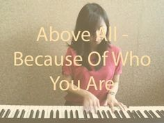 Above All - Because Of Who You Are (Chords Included) Piano Cover, Decor, Decorating, Dekoration, Deco, Decorations, Deck, Decoration, Ornaments