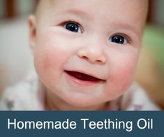 Homemade Teething Oil (That Really Works!)
