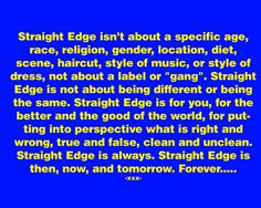 Best explaination of sXe for me Edge Quotes, Sober Living, Alcohol Free, Drugs, Counter, Punk, Good Things, Culture, Lifestyle