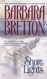 Book Review By Elle: Shore Lights (Shelter Cove, #1) By Barbara Bretton