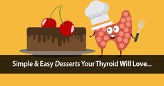 thyroid desserts