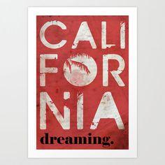 Dreaming For Cali Art Print