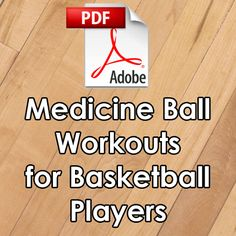 Medicine Ball Workouts for Basketball Players, I have coupon codes