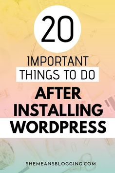 20 things to do after installing wordpress Wordpress For Beginners, Learn Wordpress, Wordpress Plugins, Blogging For Beginners, Wordpress Free, Wordpress Admin, Social Media Apps, Make Money Blogging, How To Make Money