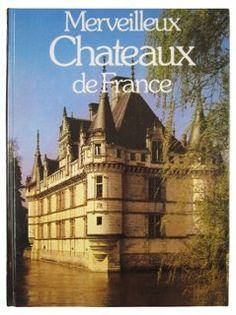 Merveilleux Chateaux