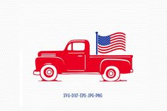 Patriotic vintage old truck svg Fourth of July SVG of July Svg Patriotic SVG America Svg Cricut Silhouette Cut File svg dxf eps Fourth Of July Shirts, Fourth Of July Decor, 4th Of July, Silhouette Vinyl, Silhouette Projects, Truck Crafts, Diy Cutting Board, Free Monogram, Cricut Creations