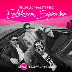 Wellhello x Halott Pénz - Emlékszem, Sopronban (a Telekom VOLT Fesztivál...
