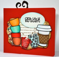 A Pop N cut Coffee Cup Card made with Paper Smooches and Inkadinkadoo Stamps