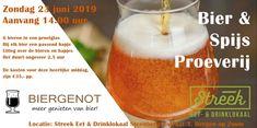 Bier- & Spijsproeverij op zondag 23 juni in Bergen op Zoom. Zoom, Juni, Bergen, Beer, Mountains